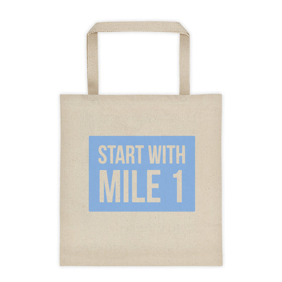 Start with Mile 1 - Tote bag
