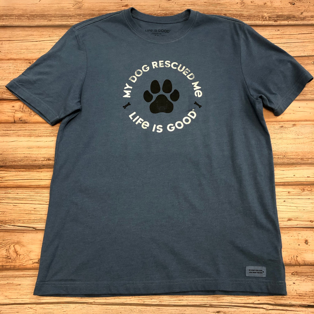 Life Is Good Men's T-Shirt My Dog Rescued Me, Blue