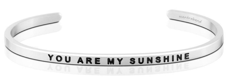 Mantraband Cuff You Are My Sunshine, Silver