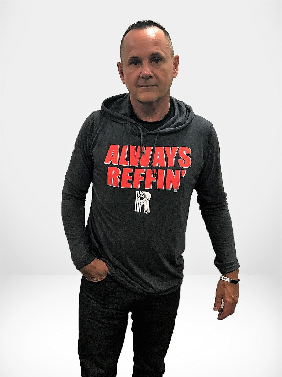 """Always Reffin"" Lightweight Hoodie"