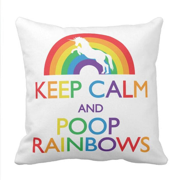 Keep Calm and Poop Rainbows Unicorn Throw Pillow Case