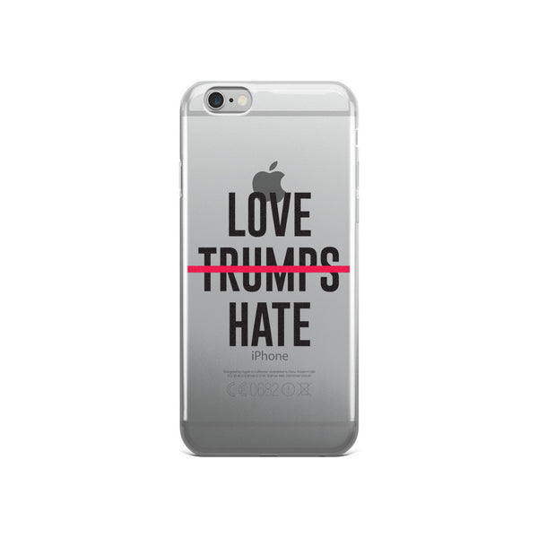 Love Trumps Hate iPhone 5/6 Case