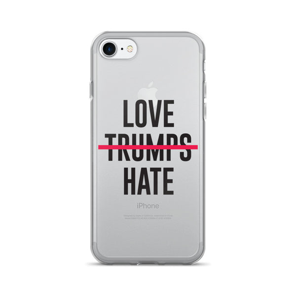 Love Trumps Hate iPhone 7 Case
