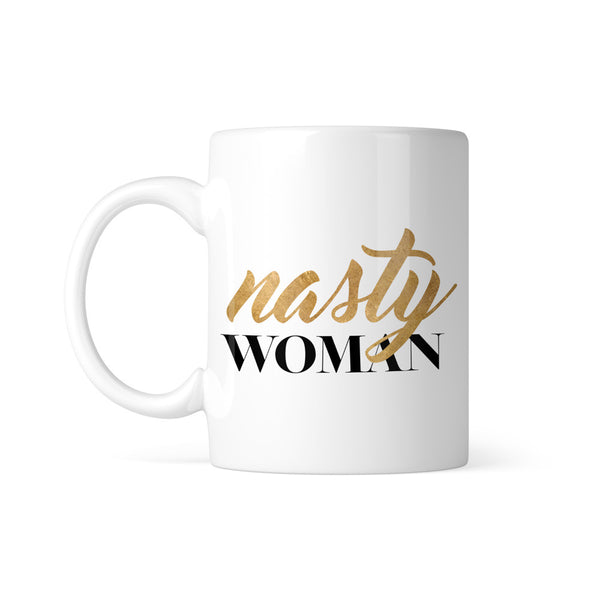 Nasty Woman Mug - NerdyFab