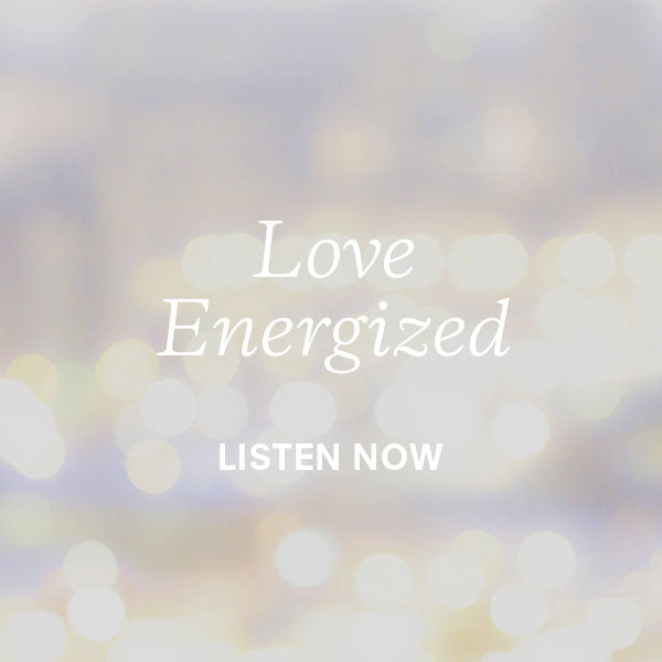 Love Energized