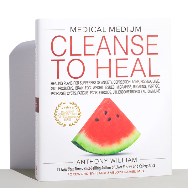 Book: Medical Medium Cleanse to Heal by Anthony William.