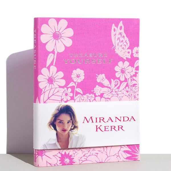 Treasure Yourself Book by Miranda Kerr