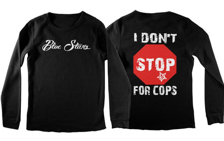 THERMAL - I DON'T STOP FOR COPS