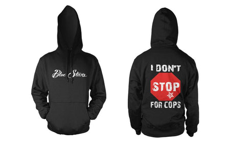 I DON'T STOP FOR COPS CLASSIC HOODIE