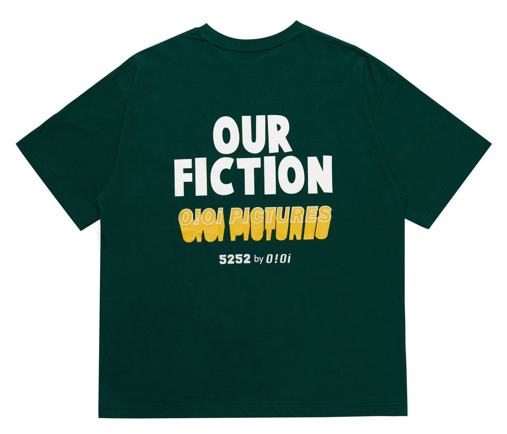 OUR FICTION SLOGAN T-SHIRT GREEN