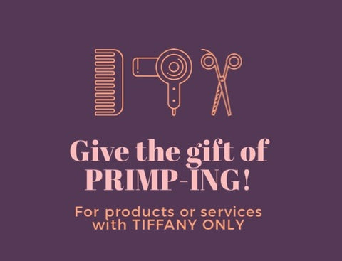 The gift of PRIMPING!