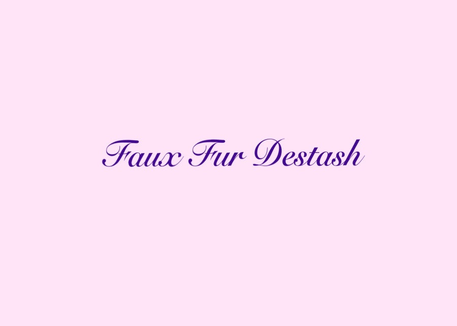 Faux Fur Destash