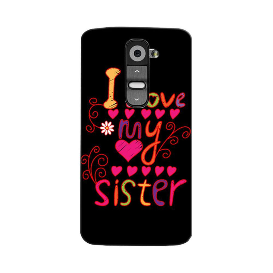 Mangomask LG G2 Mobile Phone Case Back Cover Custom Printed Designer Series Raksha Bandhan Rakhi I Love My Sister
