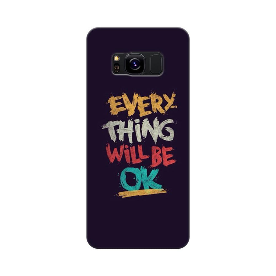 Mangomask Samsung Galaxy S8 Mobile Phone Case Back Cover Custom Printed Designer Series Every Thing Will Be Ok