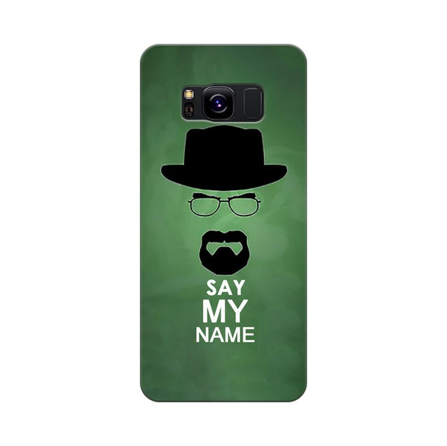 Mangomask Samsung Galaxy S8 Mobile Phone Case Back Cover Custom Printed Designer Series Breaking Bad Say My Name