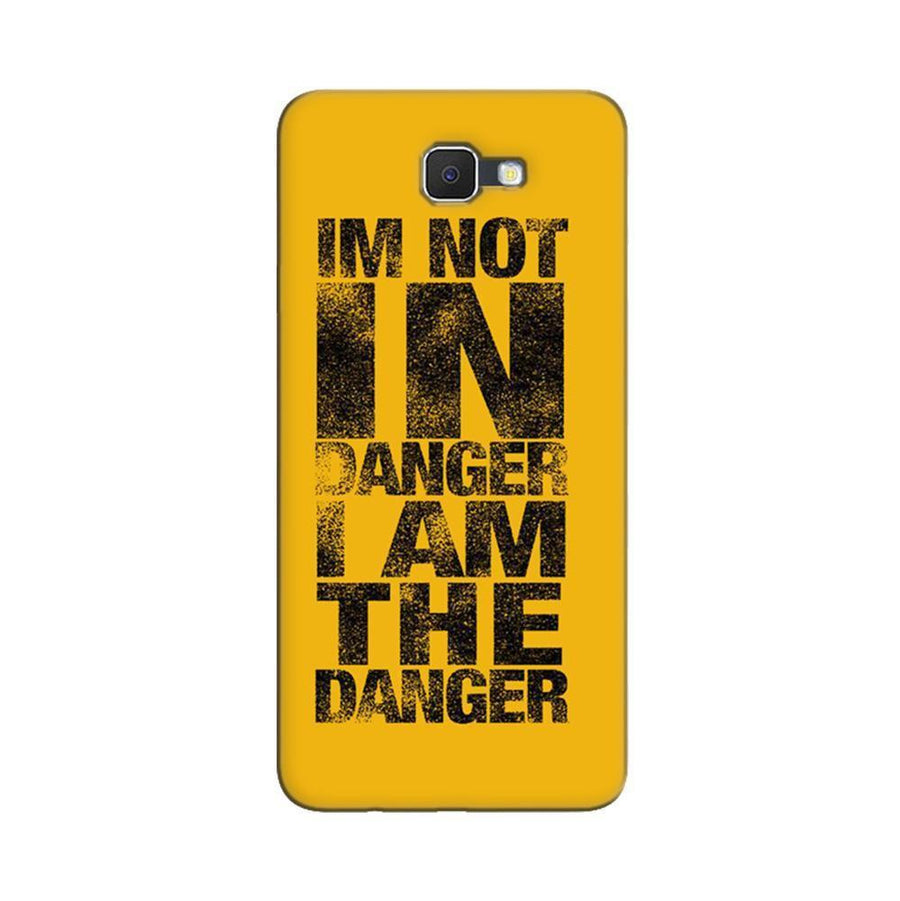 Samsung Galaxy J7 Prime / On7 2016 / On Nxt Mangomask  Samsung Galaxy J7 Prime / On7 2016 / On Nxt / J7 Prime 2 Mobile Phone Case Back Cover Custom Printed Designer Series I Am Not In Danger