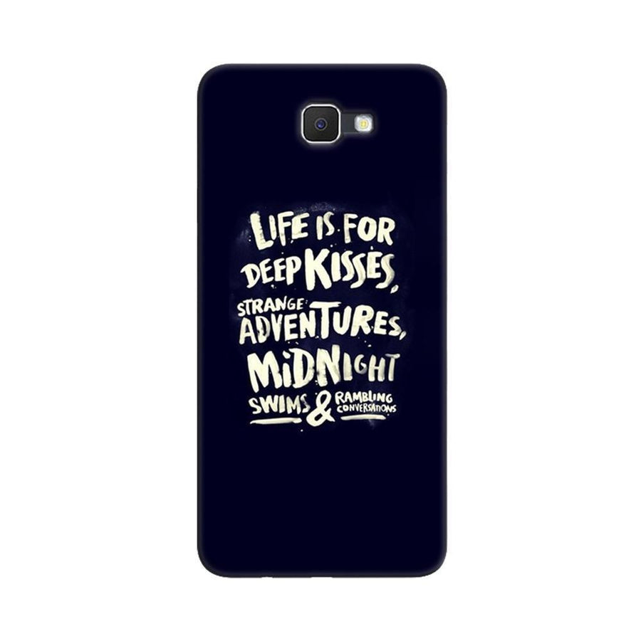 Samsung Galaxy J7 Prime / On7 2016 / On Nxt Mangomask  Samsung Galaxy J7 Prime / On7 2016 / On Nxt / J7 Prime 2 Mobile Phone Case Back Cover Custom Printed Designer Series Life Is For Kisses