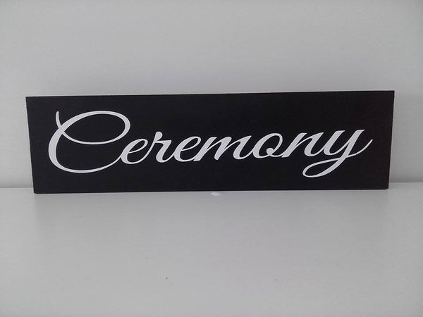 Ceremony Or Reception Signs