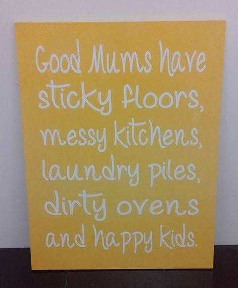 Good Mums Have ...