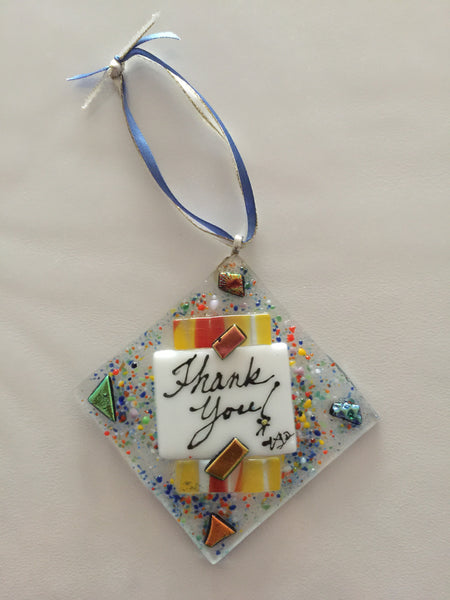 Fused Glass Ornament - Thank You Series