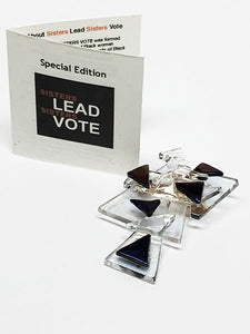 """Sisters Lead Sisters Vote"" Brooch"