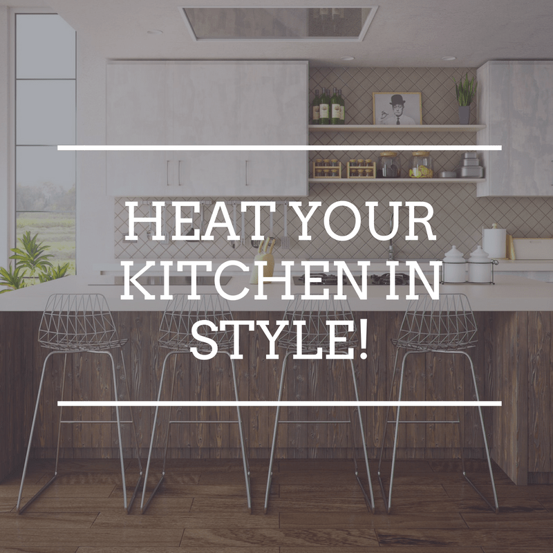 Heat your kitchen in style