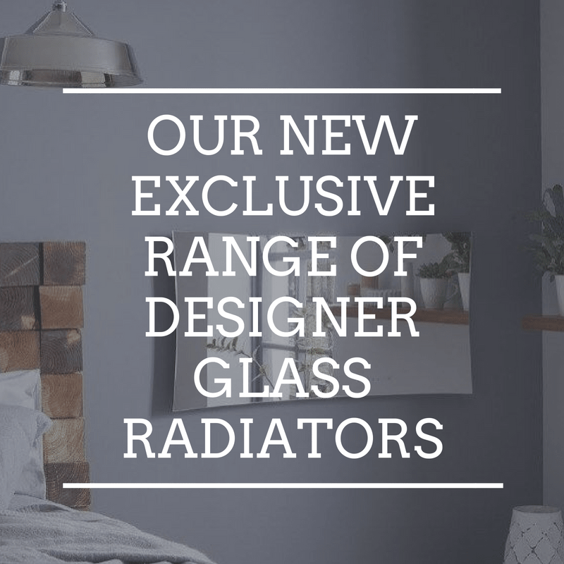Our New Exclusive Range of Designer Glass Radiators
