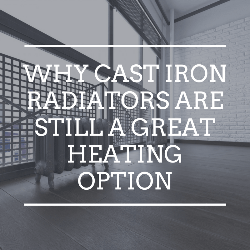 Why cast iron radiators are still a great heating option
