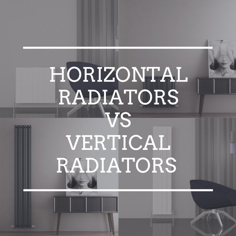 Horizontal Radiators VS Vertical Radiators – Which is the right choice for my room?