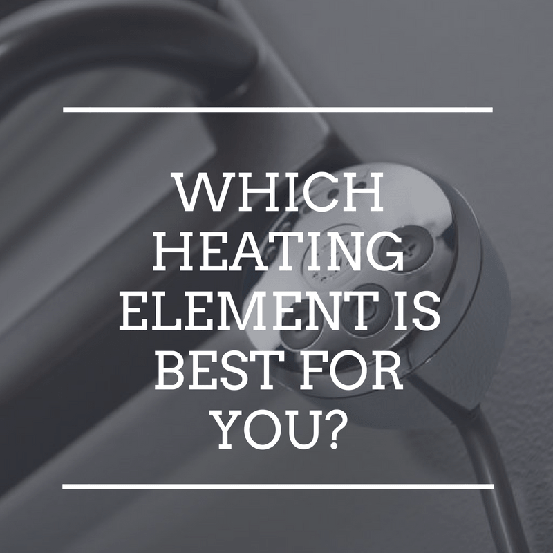 Which Heated Towel Rail Element is best for you?