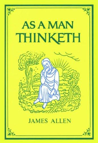 FREE Audio - AS A MAN THINKETH by James Allen
