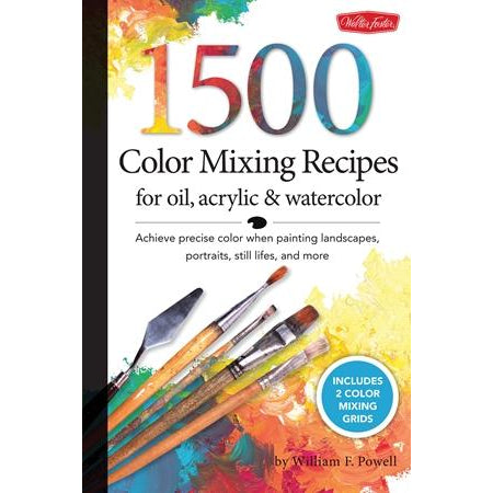 Walter Foster - 1500 Color Mixing Recipes for Oil, Acrylic & Watercolor-Art Reference Books-Brush and Canvas