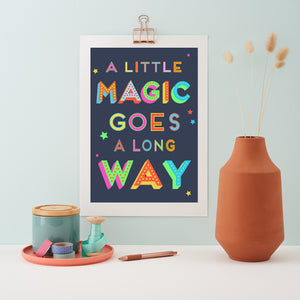 A Little Magic Goes A Long Way Giclee Print