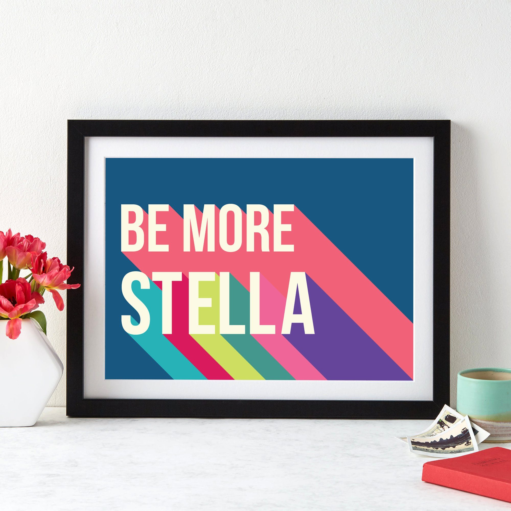 Personalised Be More You Giclee Print