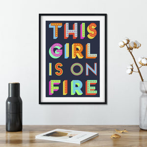 This Girl Is On Fire Feminist Giclee Print-Betsy Benn