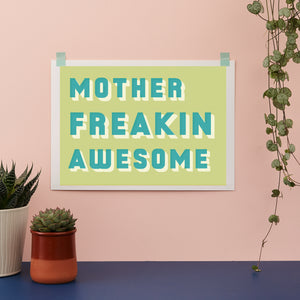 Bold Typographic Riso Print - Mother Freakin Awesome