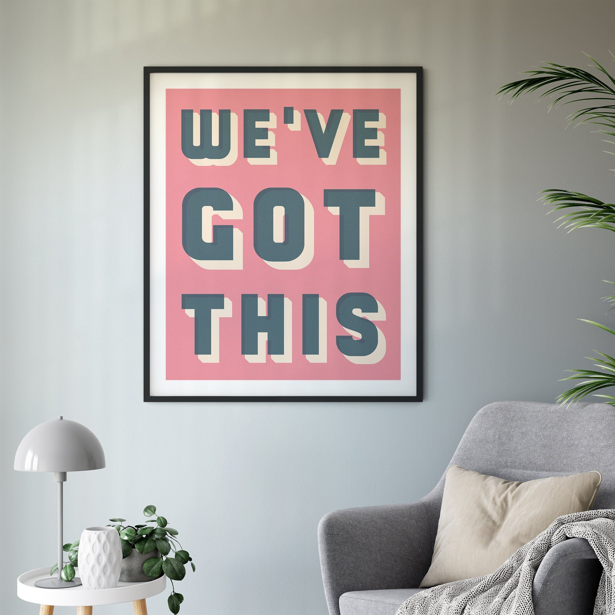 Bold Typographic Riso Print - We've Got This - thanks to the NHS!-Print-Betsy Benn