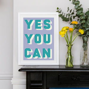 Bold Typographic Riso Print - Yes You Can