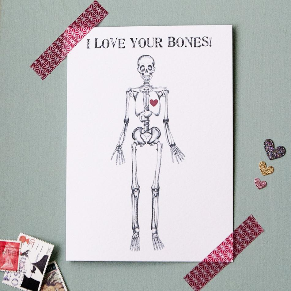 I Love Your Bones Valentines Card  Card - Betsy Benn