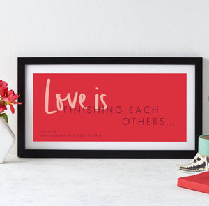 Personalised Love Is Quote Print