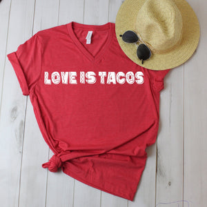 Love is Tacos Tee 🌮yn