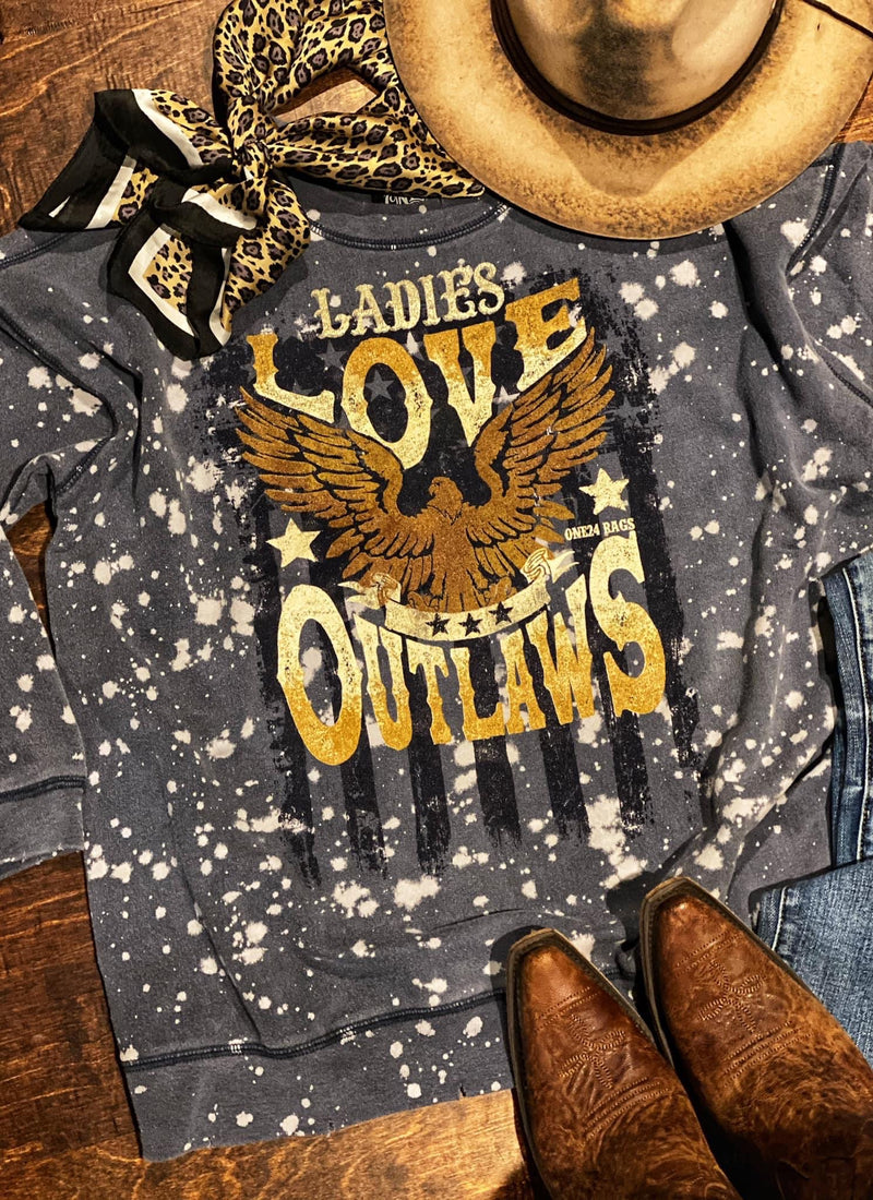 "The Bleached Out ""Ladies Love Outlaws""Sweatshirt"