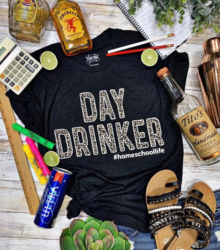#Homeschool Day Drinker 🍷 Tee