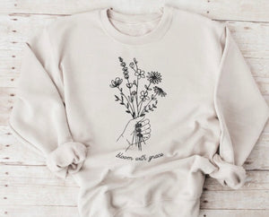 Bloom with Grace Sweatshirt