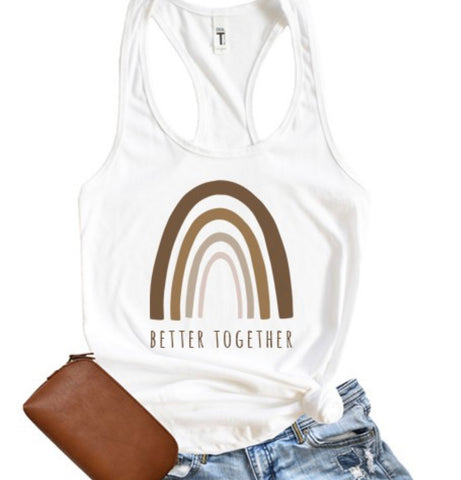 Better Together Tank - 100% of profit donated to Equal Justice Initiative