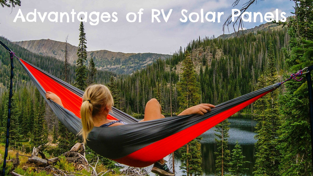 Advantages of RV Solar Panels