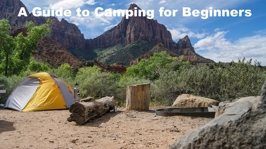 A Guide to Camping for Beginners