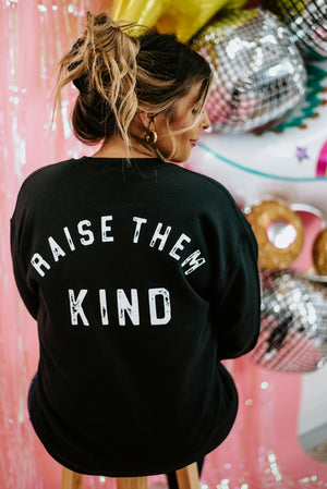MAMA Raise Them Kind Crewneck