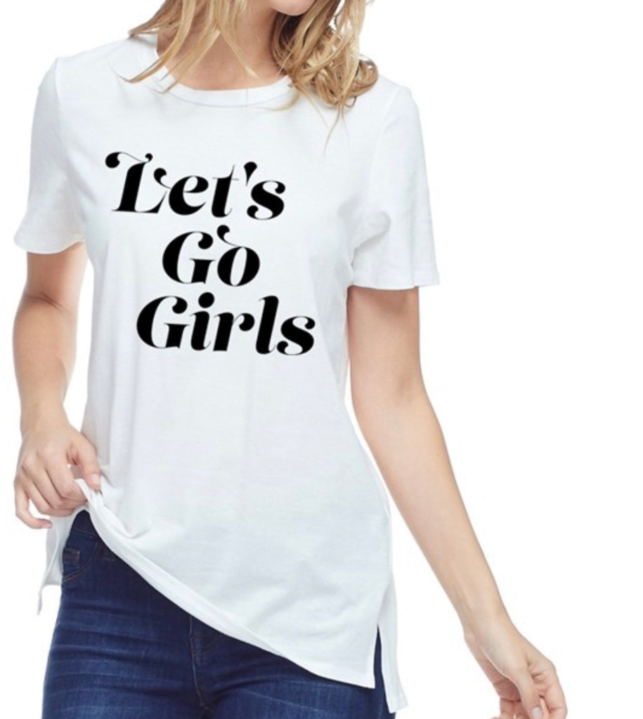 Let's Go Girls Tee