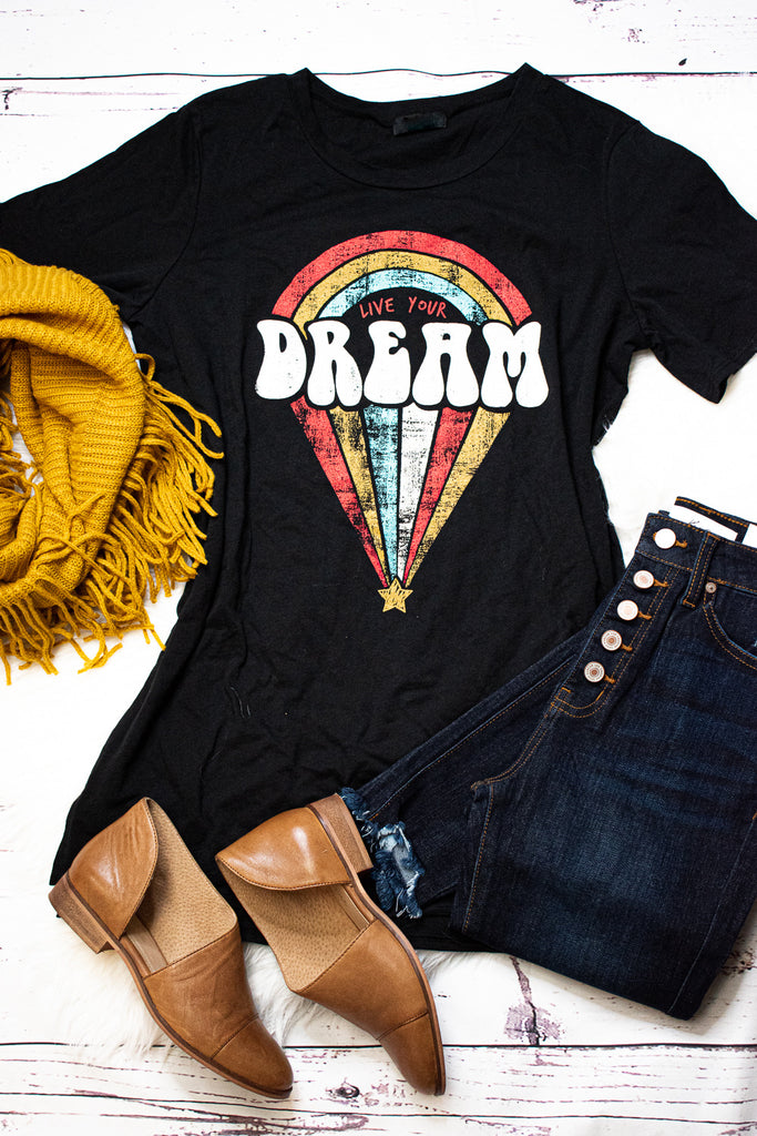Live Your Dream Top